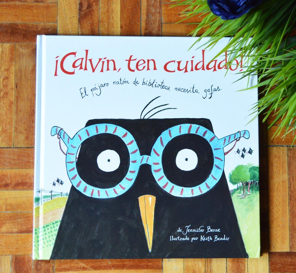 Libro para niños pequeños: Calvin Ten Cuidado