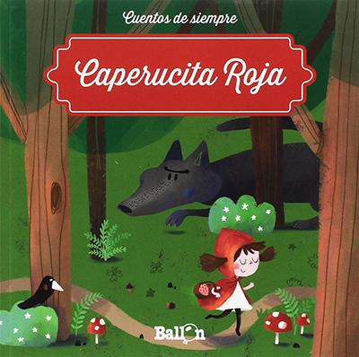 caperucita roja en español para niños