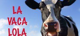 La Vaca Lola; ¡La mejor canción infantil con letra!